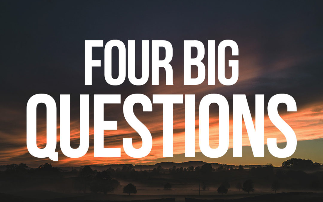 Four Big Questions