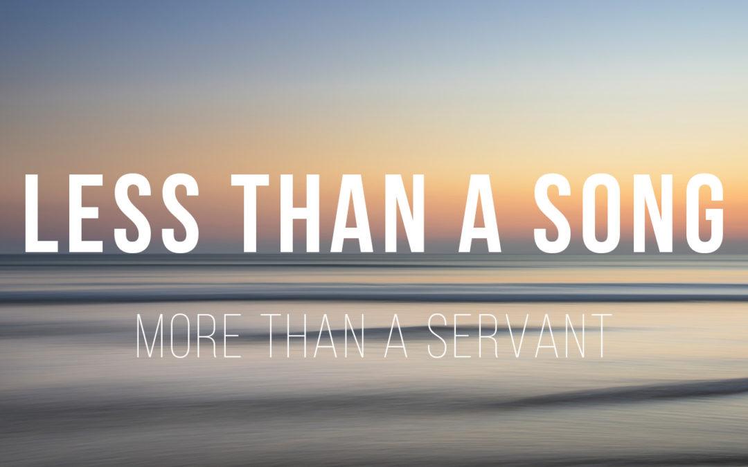Less than a Song – 2 Samuel 9